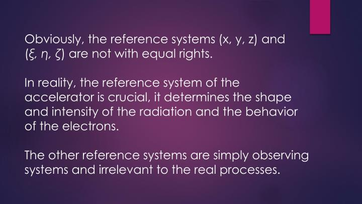 Obviously, the reference systems