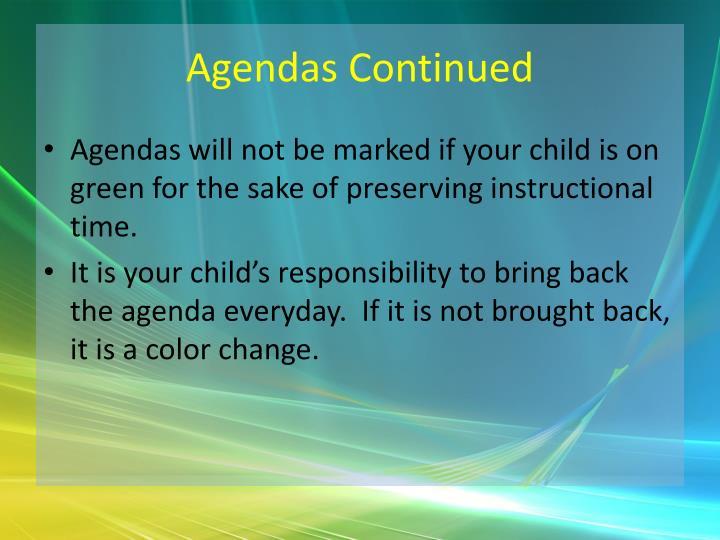 Agendas Continued