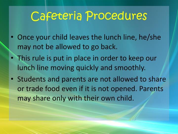 Cafeteria Procedures