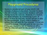 playground procedures