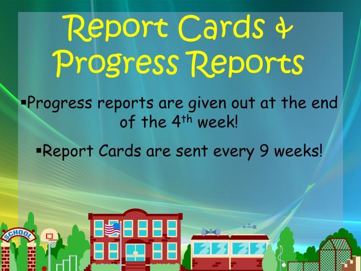 Report Cards & Progress Reports