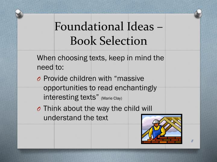 Foundational Ideas –