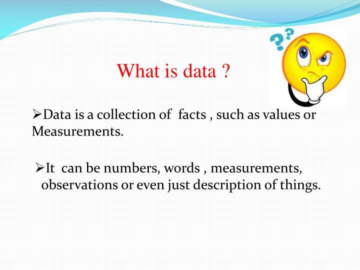 What is data ?