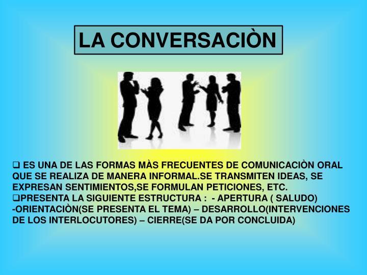 LA CONVERSACIÒN