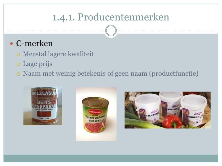1.4.1. Producentenmerken