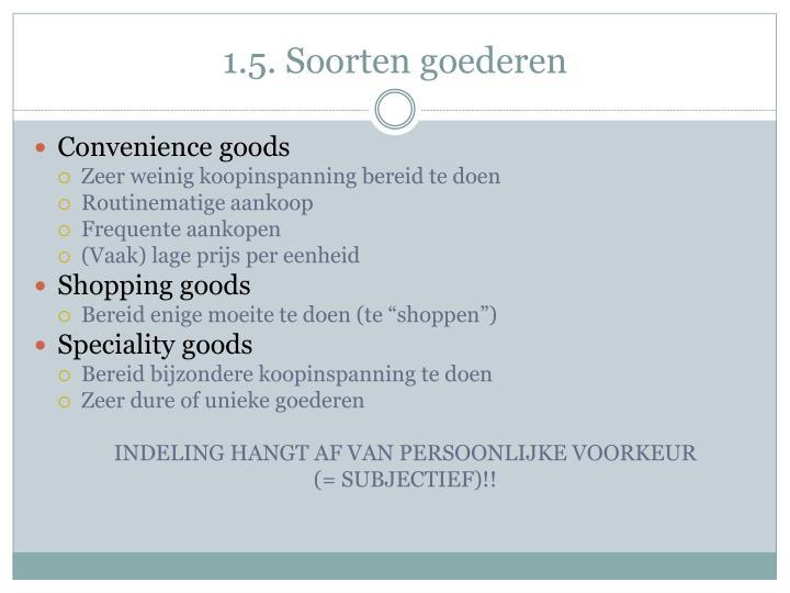 1.5. Soorten goederen