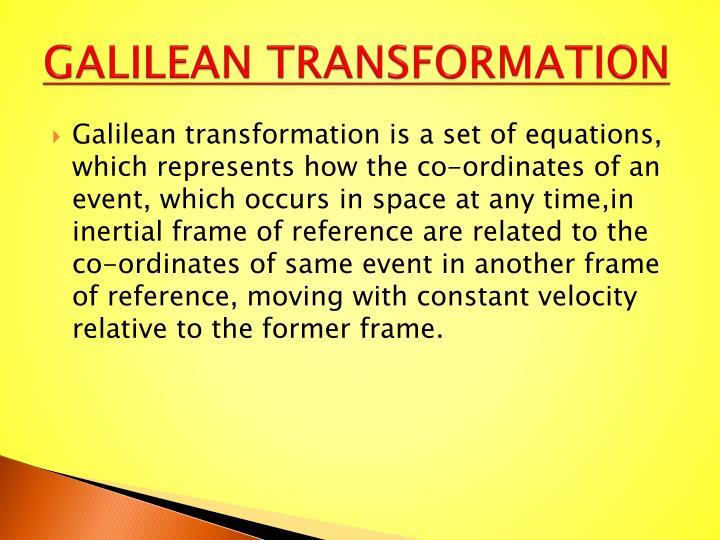GALILEAN TRANSFORMATION