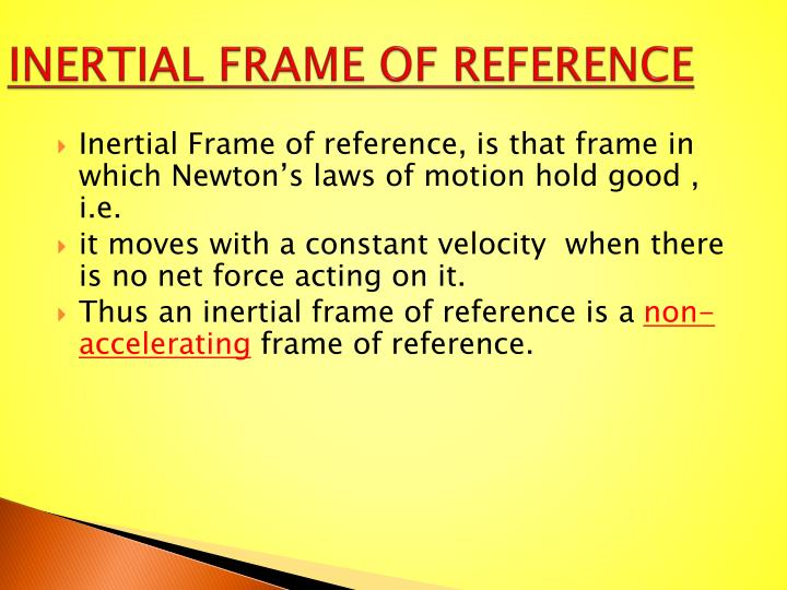 INERTIAL FRAME OF REFERENCE
