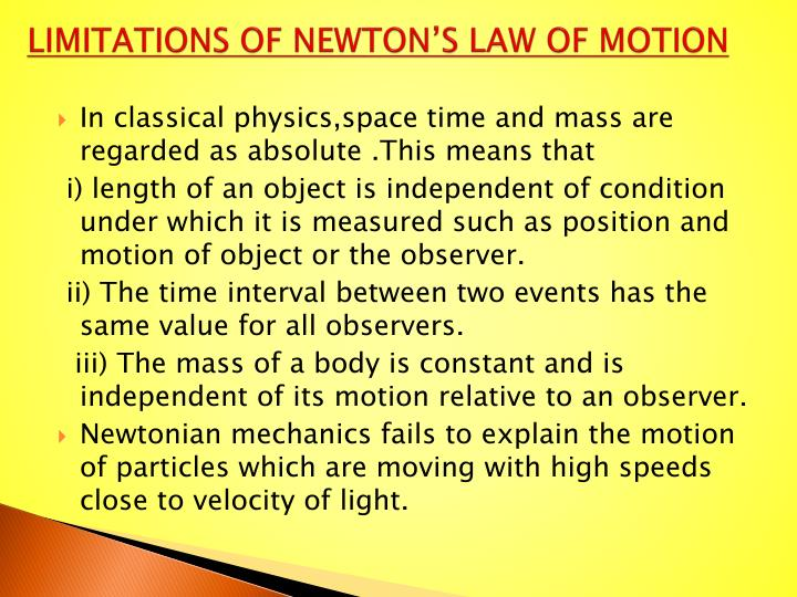 Limitations of newton s law of motion