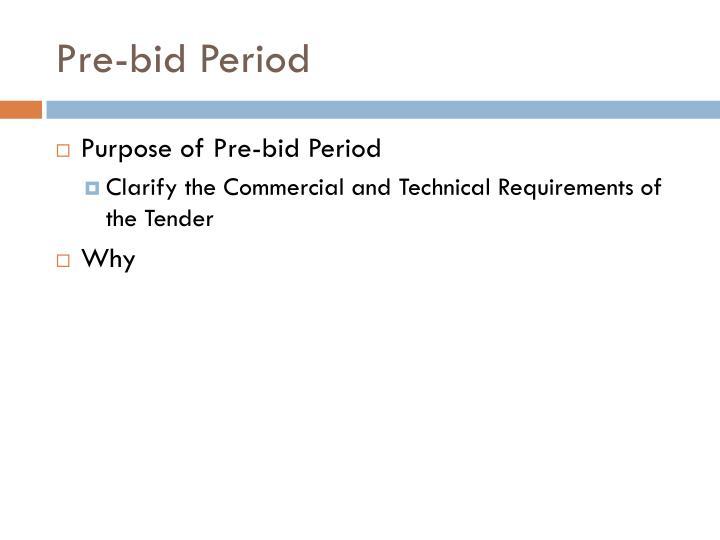 Pre-bid Period