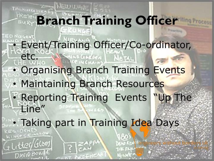 Branch Training Officer