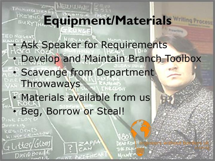 Equipment/Materials