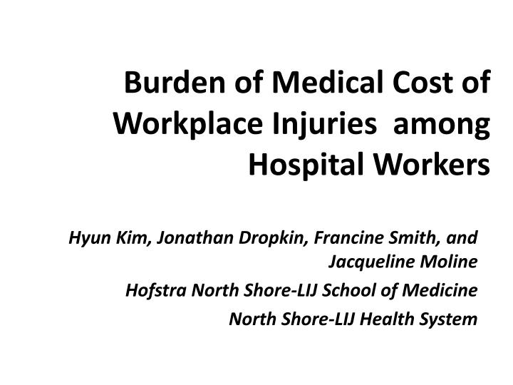 Burden of Medical Cost of Workplace Injuries  among Hospital Workers
