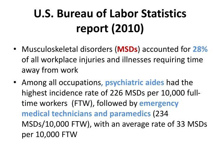 U.S. Bureau of Labor Statistics report (2010)