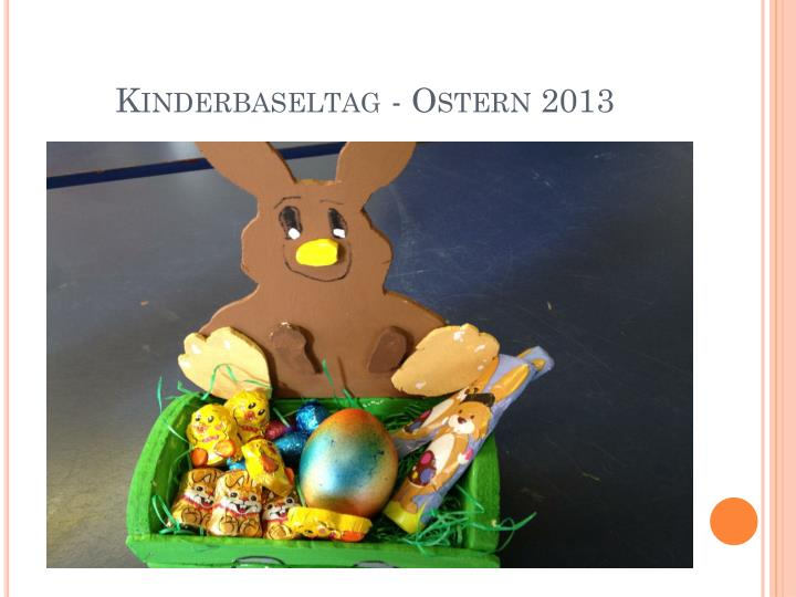Kinderbaseltag - Ostern 2013