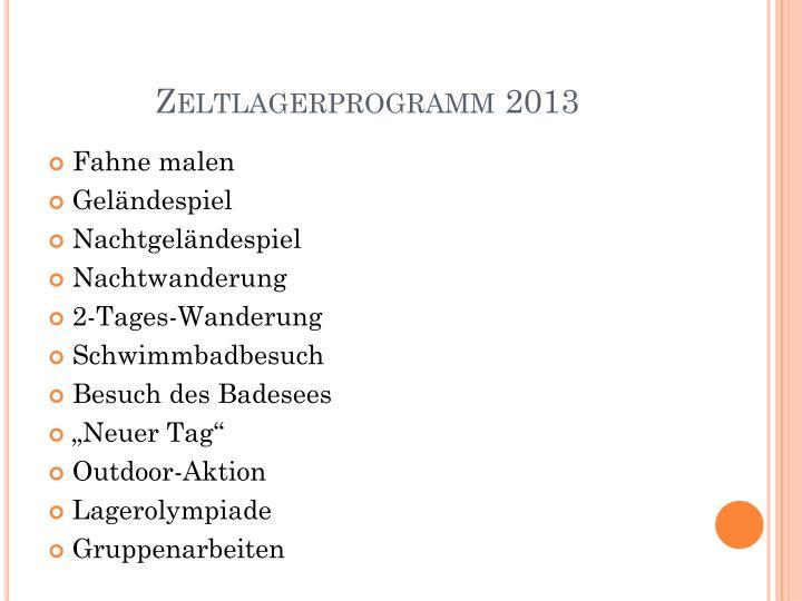 Zeltlagerprogramm 2013