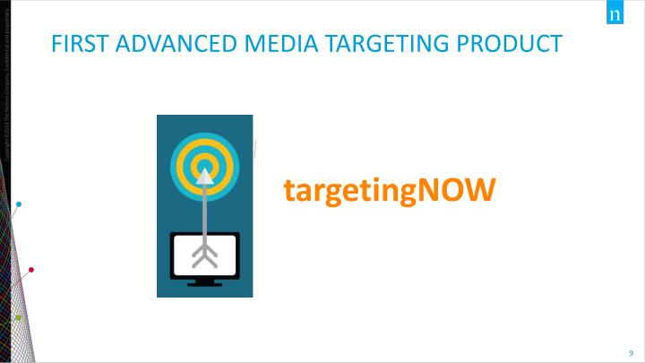 First advanced media targeting product