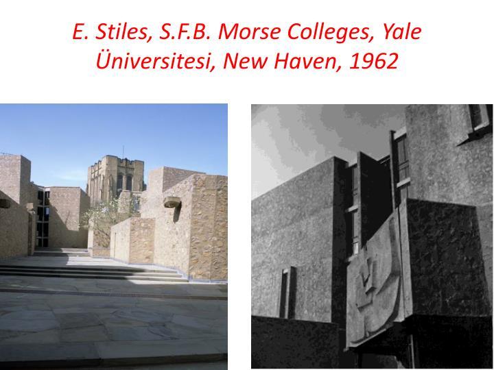 E. Stiles, S.F.B. Morse Colleges, Yale Üniversitesi, New Haven,