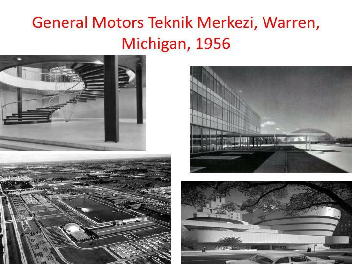 General Motors Teknik Merkezi, Warren, Michigan, 1956