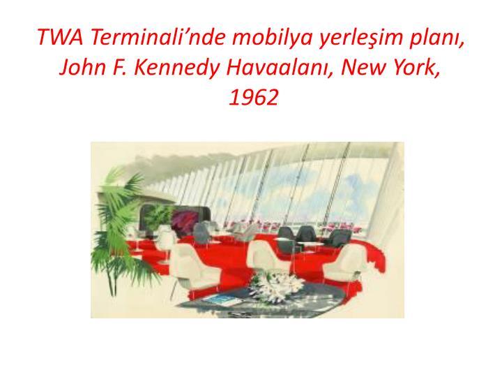 TWA Terminali'nde mobilya yerleşim planı, John F. Kennedy Havaalanı, New York,