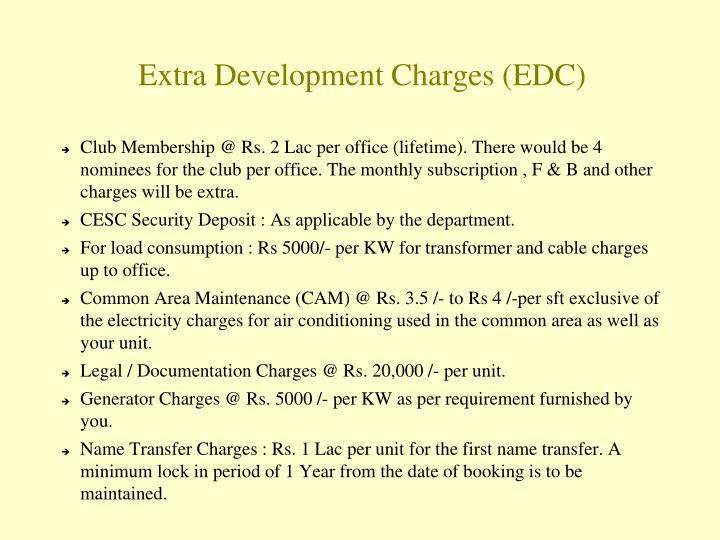 Extra Development Charges (EDC)