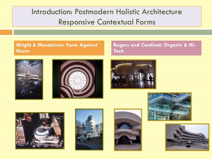 Introduction: Postmodern Holistic Architecture