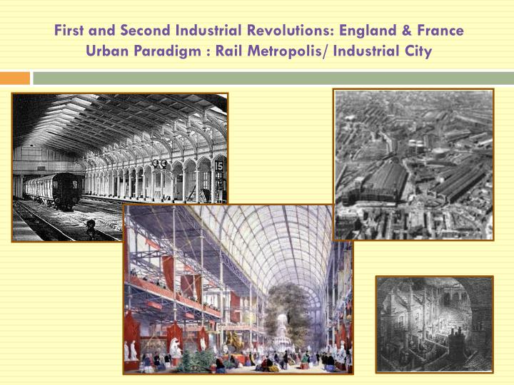 First and Second Industrial Revolutions: England &