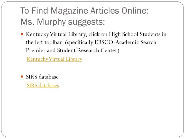 To Find Magazine Articles Online: