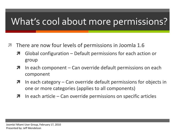What's cool about more permissions?