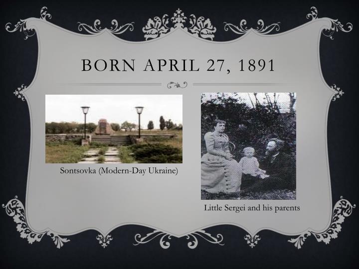 Born April 27, 1891