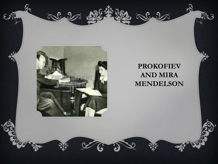 Prokofiev and Mira