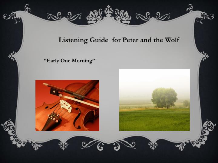 Listening Guide  for Peter and the Wolf