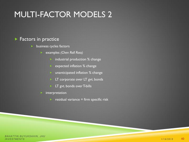 Multi-factor Models 2