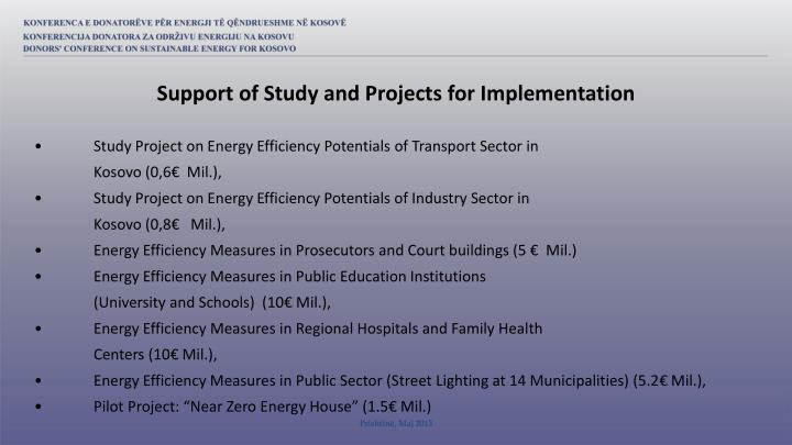 Support of Study and Projects for Implementation