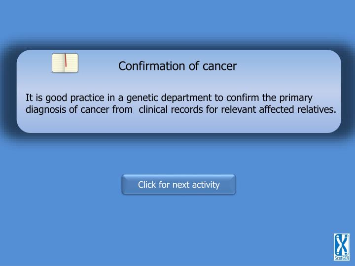 Confirmation of cancer