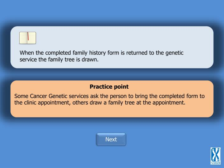 When the completed family history form is returned to the genetic service the family tree is drawn.