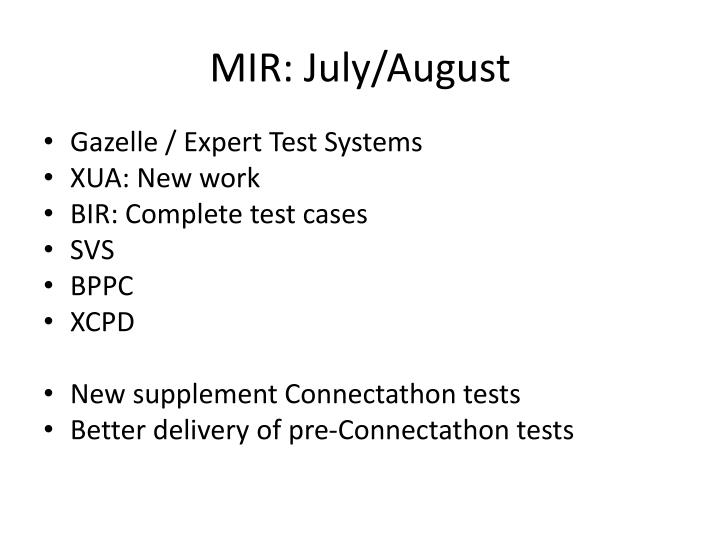 MIR: July/August