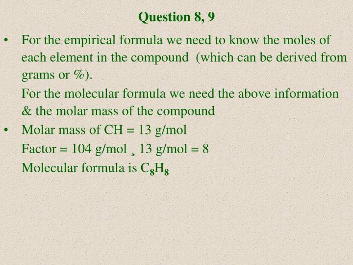 Question 8, 9