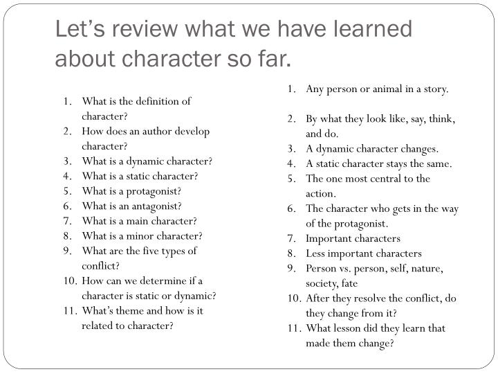 Let's review what we have learned about character so far.