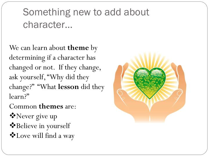 Something new to add about character…