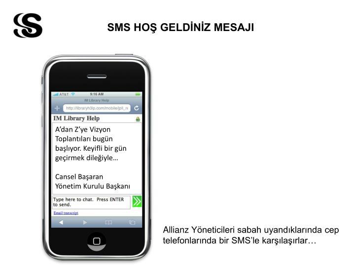 SMS HOŞ GELDİNİZ MESAJI