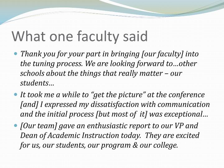 What one faculty said