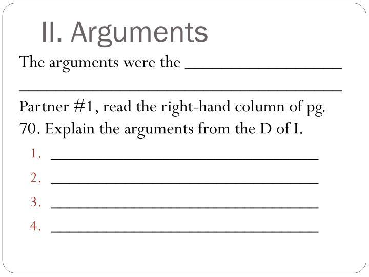 II. Arguments