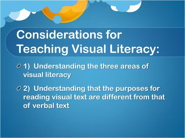 Considerations for Teaching Visual Literacy: