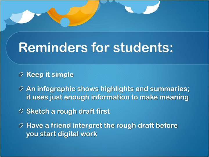 Reminders for students: