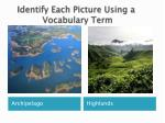 identify each picture using a vocabulary term