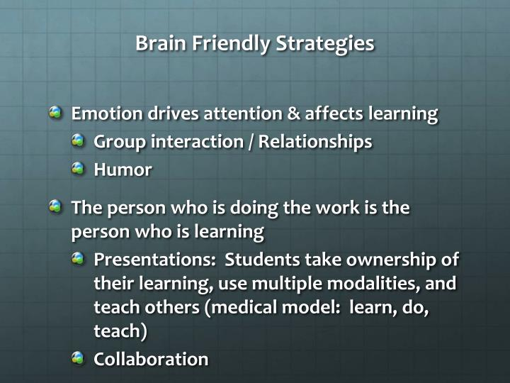 Brain Friendly Strategies