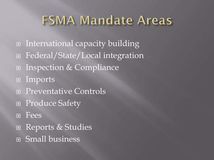 FSMA Mandate Areas