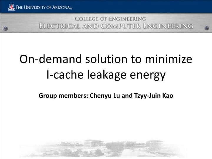 on demand solution to minimize i cache leakage energy