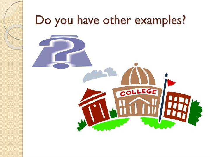 Do you have other examples?